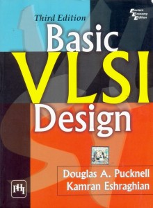 Basic VLSI Design by Douglas and Kamran