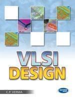 VLSI Design by C P Verma
