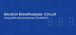 alcohol detector circuit