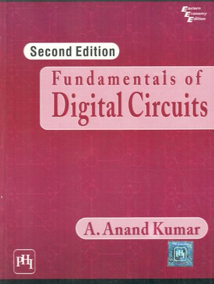 Fundamentals of Digital Circuits by Anand Kumar