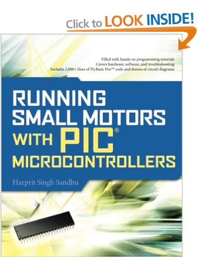 Running Small Motors with PIC Microcontrollers by  Harprit Singh Sandhu