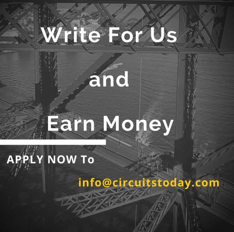 Write for CircuitsToday and Earn Money
